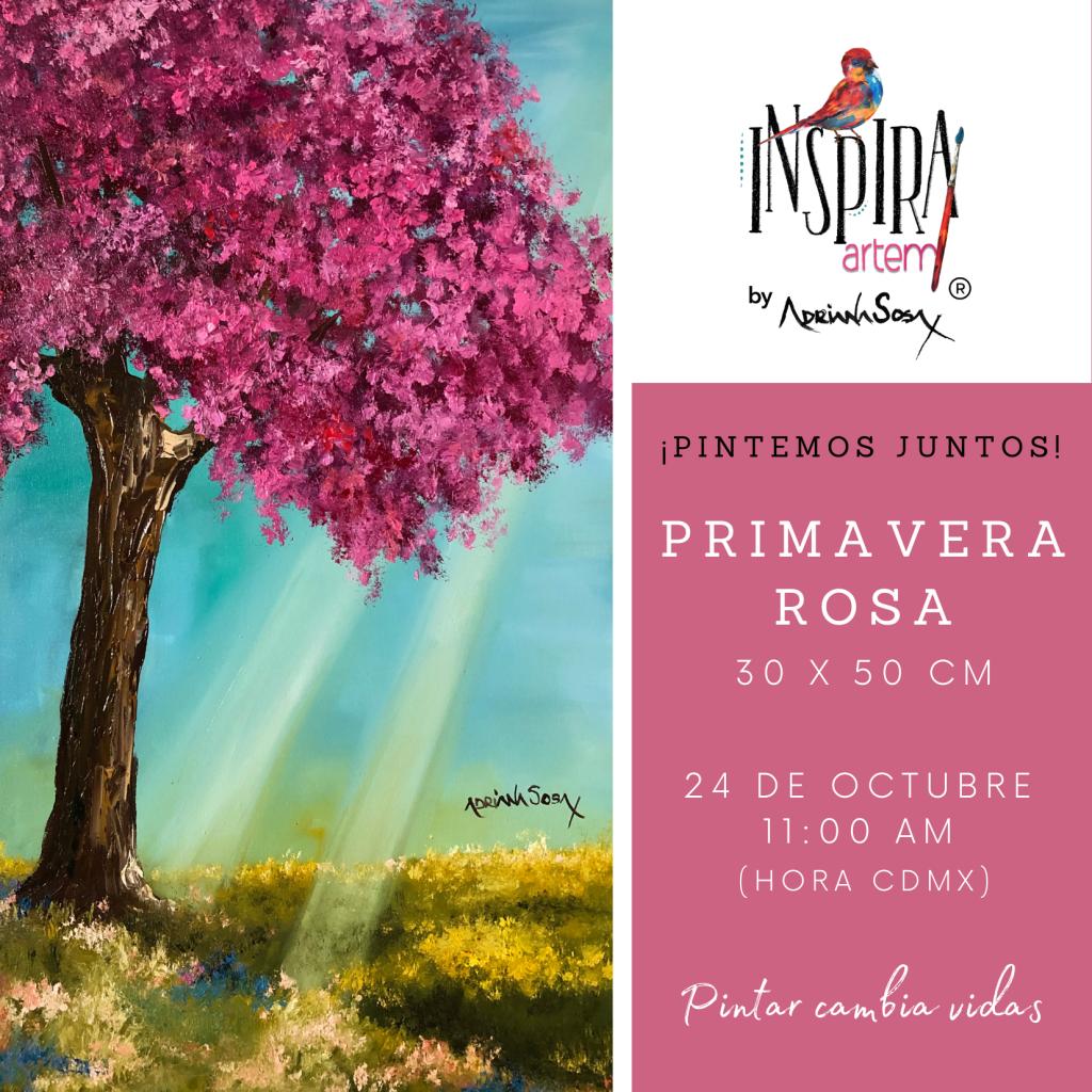 Clases de pintura en linea evento gratuito Facebook Live Adriana Sosa Pintura al Oleo Primavera Rosa